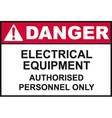 danger electrical equipment safety sign vector image vector image