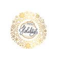 happy holidays inscription golden christmas ball vector image
