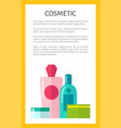 natural cosmetics for skincare promotional poster vector image vector image