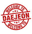 welcome to daejeon red stamp vector image vector image