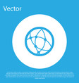 blue global technology or social network icon vector image vector image