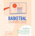 poster basketball champions league vector image