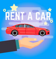 car rent hand with flat-style vector image vector image