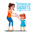 Children s gadget dependence mother takes