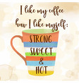funy coffee quote with beutiful watercolor caffee vector image vector image