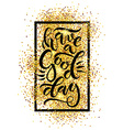 Have a Good Day for postcard card poster or print vector image