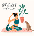stay at home young woman does yoga vector image