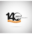 140 years anniversary logo with ribbon and hand vector image vector image