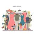 fashion designer or tailor concept vector image