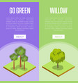 go green concepts with palm and willow trees vector image