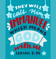 hand lettering with bible verse they will call him vector image
