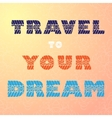 Travel text background vector image