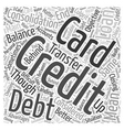Credit Card Debt Consolidation Loan Word Cloud vector image vector image
