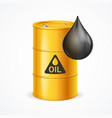 realistic 3d detailed oil barrel and drop vector image