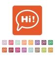 The hi icon Greet and hello symbol Flat vector image