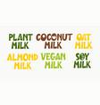non-dairy plant based vegan milk alternative vector image vector image
