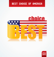 best choice america vector image vector image