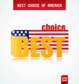 best choice america vector image