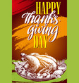 thanksgiving day holiday poster roasted turkey vector image vector image