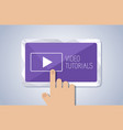 video tutorial on tablet screen vector image vector image