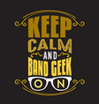 geek quote and saying good for print design vector image vector image