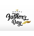 fathers day lettering with golden mustache crown vector image