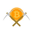 mining bitcoin and pickaxe vector image