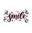 smile hand lettering word with handdrawn design vector image vector image