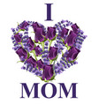heart flowers card with i love mom text vector image