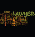 ask a lawyer text background word cloud concept vector image vector image
