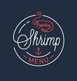 shrimp menu logo round linear logo shrimp shop vector image