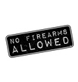 No Firearms Allowed rubber stamp vector image