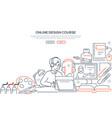 online design course - modern line design style vector image