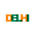 delhi phrase overlap color no transparency vector image vector image