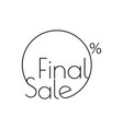 linear final sale circle sticker or poster design vector image