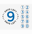 number days left badge or sticker design vector image vector image