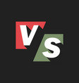 vs letters or versus logo sign isolated on black vector image vector image