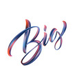 big sale lettering paint brush texture vector image vector image
