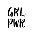 girl power hand lettering sign hand drawn vector image