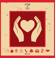 hands holding heart symbol vector image