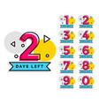 number days left badge for sale or promotion vector image vector image