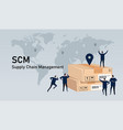 scm supply chain management delivery inventory vector image vector image