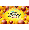happy birthday with balloons vector image