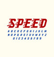 speed style retro font design alphabet letters vector image