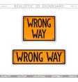 wrong way road sign top view vector image