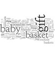 a bagift basket can be a perfect present vector image vector image