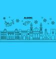 algeria algeria winter holidays skyline merry vector image vector image