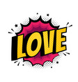 pop art comics icon love speech bubble vector image
