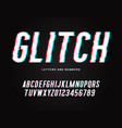 trendy glitch typeface distorted letters and vector image