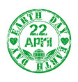 earth day april 22 green grunge rubber stamp vector image vector image